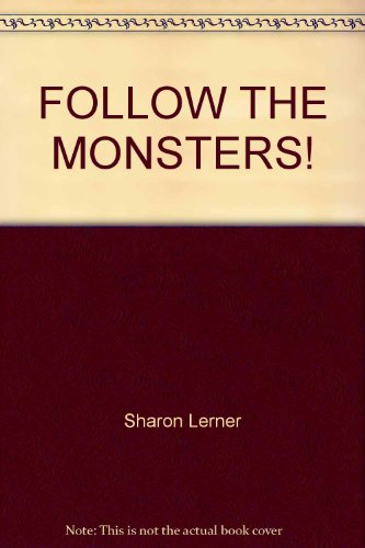 9780394971261: FOLLOW THE MONSTERS!