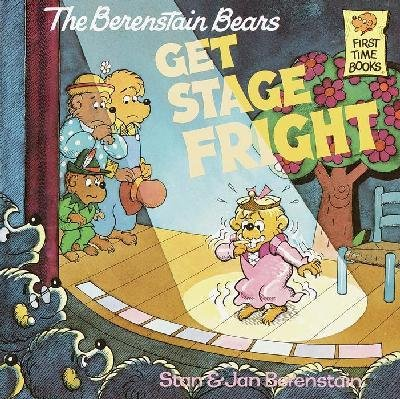 9780394973371: The Berenstain Bears Get Stage Fright (First Time Books)