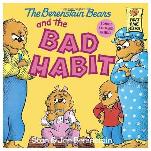 9780394973401: The Berenstain Bears and the Bad Habit