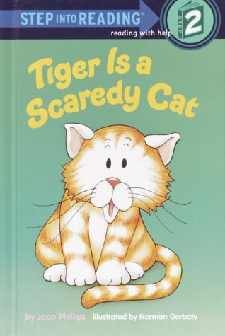 9780394980560: Tiger is a Scaredy Cat (Step into Reading)