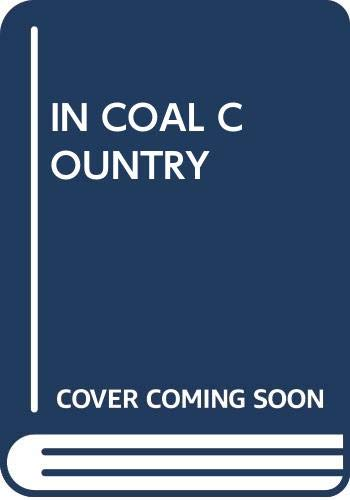 9780394981901: In Coal Country