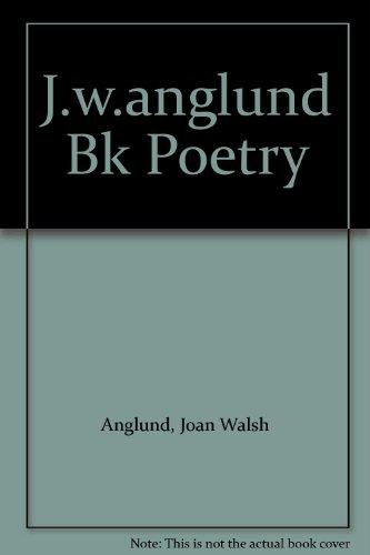 9780394984650: J.w.anglund Bk Poetry