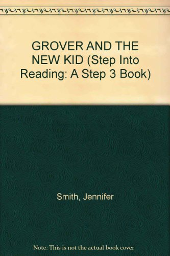 9780394985190: GROVER AND THE NEW KID (Step Into Reading: A Step 3 Book)