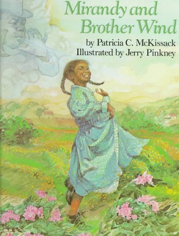 Mirandy and Brother Wind: (Caldecott Honor Medal): Patricia Mckissack