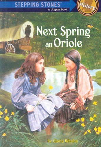 9780394991252: Next Spring an Oriole (A Stepping Stone Book)