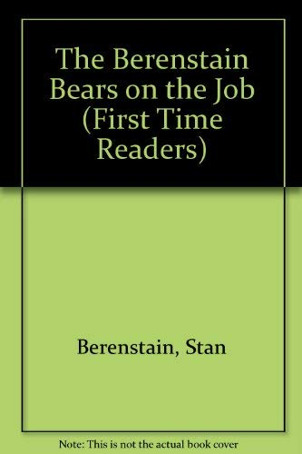 9780394991313: BRN BEARS ON THE JOB (First Time Readers)