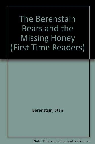 9780394991337: Berenstain Bears and the Missing Honey (First Time Reader Series)
