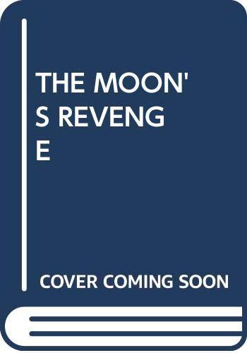 9780394993805: The Moon's Revenge
