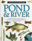 9780394996158: Pond and River (Eyewitness Books)