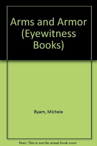 9780394996226: Arms & Armor (Eyewitness Books)