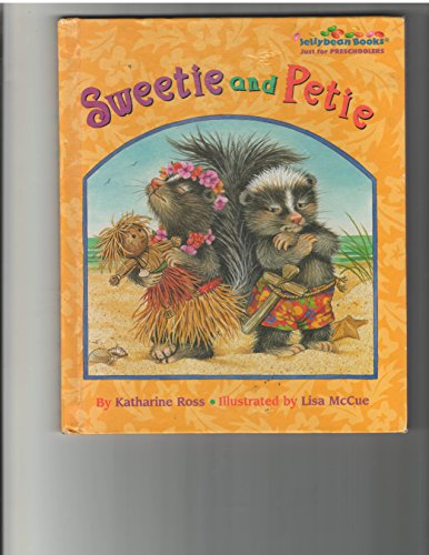 9780394998640: SWEETIE & PETIE (Just Right Books)