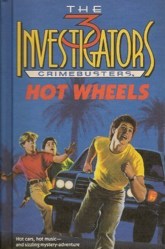 9780394999593: Hot Wheels (Three Investigators Crimebusters, Book 1)
