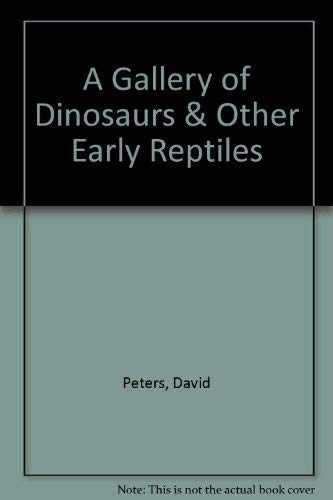 9780394999821: A Gallery of Dinosaurs & Other Early Reptiles