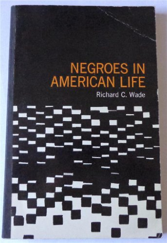 9780395035726: Negroes in American Life: Selected Readings,