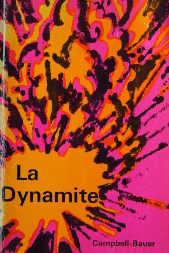 LA Dynamite; Programmed French Readers (Graded Readers): Campbell, Hugh, Bauer,