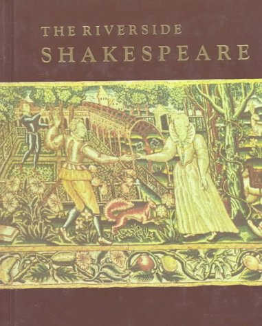 The Riverside Shakespeare. :Textual editor by G. Blakemore Evans; general introduction by Harry ...
