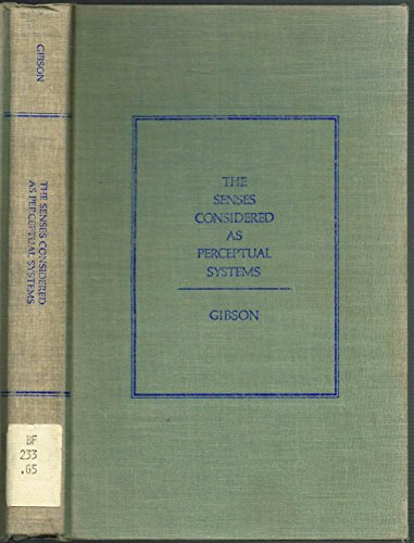 9780395044940: The Senses Considered As Perceptual Systems