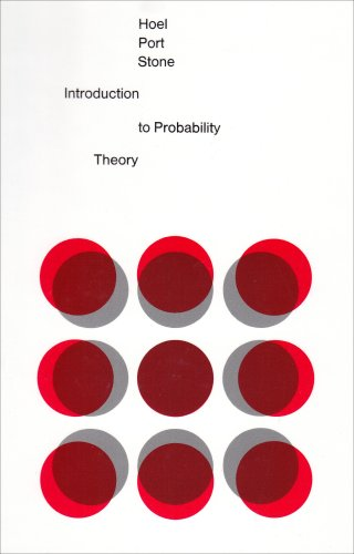 Introduction to Probability Theory: Hoel, Paul G.;