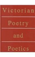 9780395046463: Victorian Poetry and Poetics