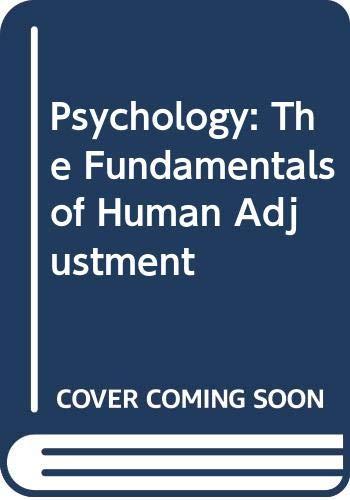 Psychology: The Fundamentals of Human Adjustment: Munn, Norman Leslie,