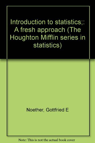 Introduction to Statistics: A Fresh Approach