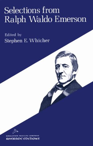 Selections from Ralph Waldo Emerson (Riverside Editions,: Emerson, Ralph Waldo