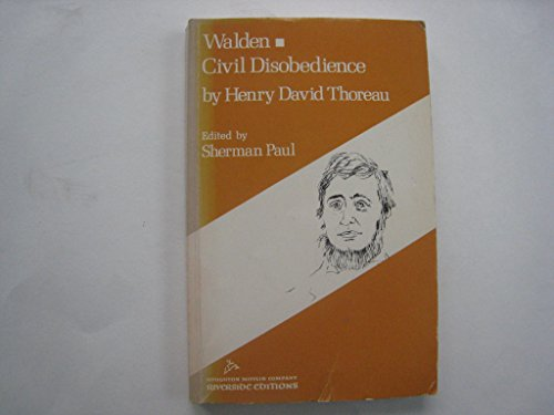 Walden and Civil Disobedience (Riverside editions): Thoreau, Henry David