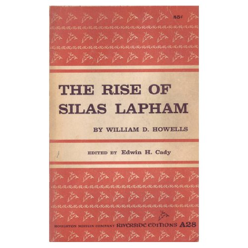 9780395051269: Rise of Silas Lapham (Riverside editions)