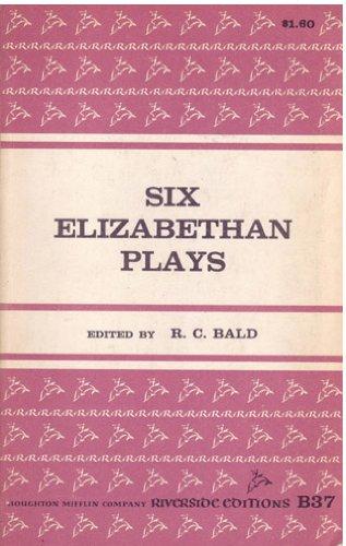 9780395051351: Six Elizabethan Plays: 1585-1635