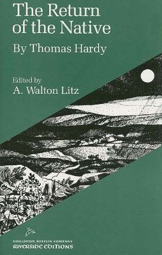 The Return of the Native (Riverside Editions) (0395052017) by Thomas Hardy; A. Walton Litz