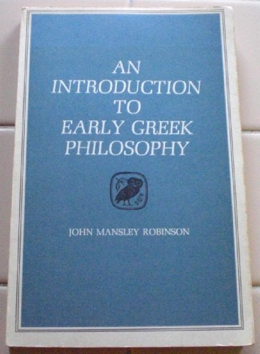 9780395053164: An Introduction to Early Greek Philosophy: The Chief Fragments and Ancient Testimony With Connecting Commentary