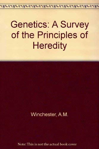 9780395055519: Genetics: A Survey of the Principles of Heredity
