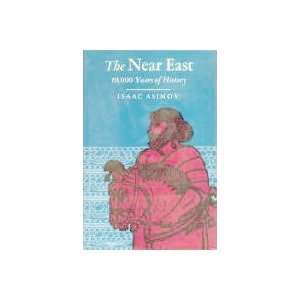9780395065624: The Near East; 10,000 Years of History.