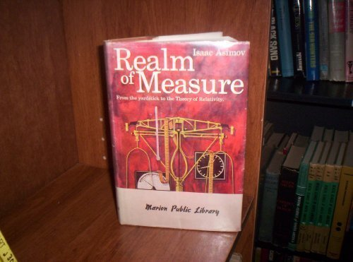 9780395065648: Realm of Measure: from the yardstick to the Theory of Relativity