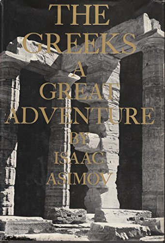 9780395065747: The Greeks; A Great Adventure.
