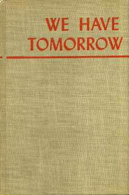 We Have Tomorrow (0395066468) by Arna Bontemps
