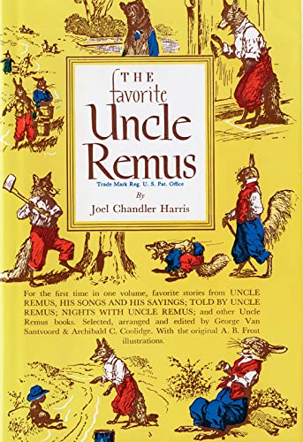 The Favorite Uncle Remus: Harris, Joel Chandler