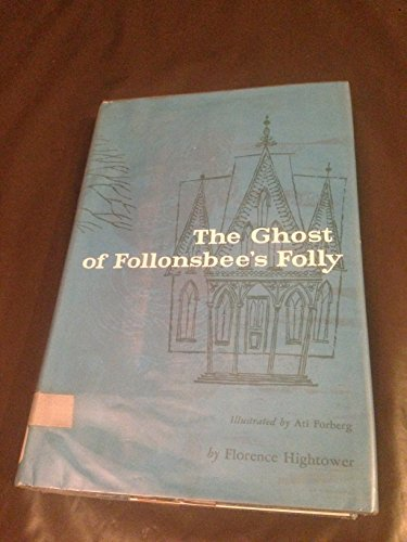 9780395068144: The Ghost of Follonsbee's Folly