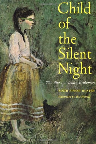 Child of the Silent Night: Hunter, Edith Fisher