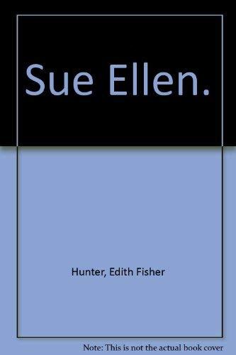 9780395068366: Sue Ellen.