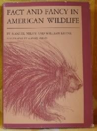 Fact and Fancy in American Wildlife