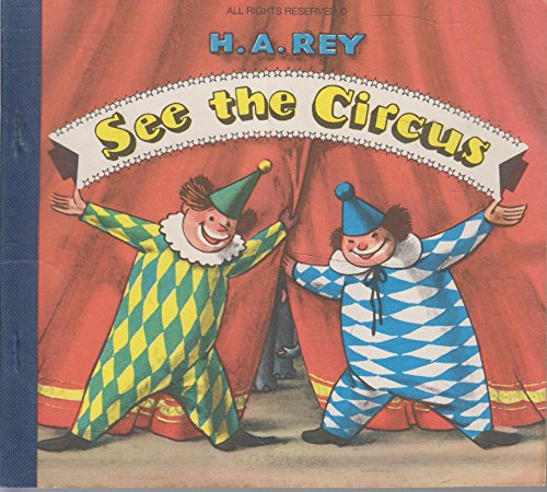 See the Circus (Lift-the-Flap Series) (0395070686) by Rey, H. A.; Rey, Hans Augusto