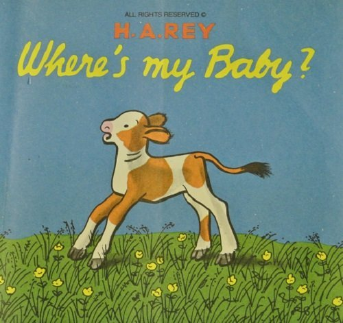 9780395070697: Where's My Baby (Lift-the-Flap Series)