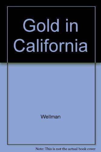 9780395072585: Gold in California