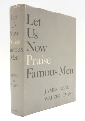 9780395073308: Let Us Now Praise Famous Men