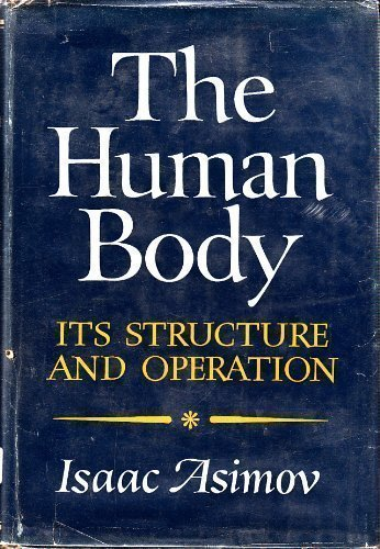 9780395073506: The Human Body: Its Structure and Operation