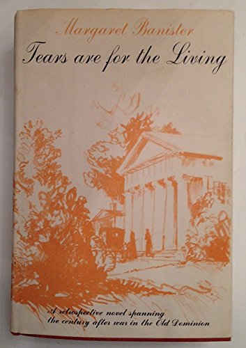 Tears Are for the Living: Margaret Banister