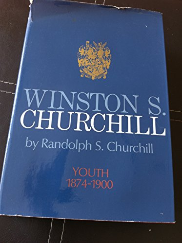 9780395075302: Winston S. Churchill - Volume 1: Youth 1874-1900
