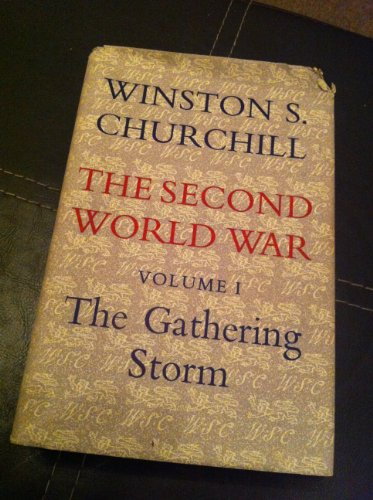 9780395075371: The Second World War, Volume 1: The Gathering Storm