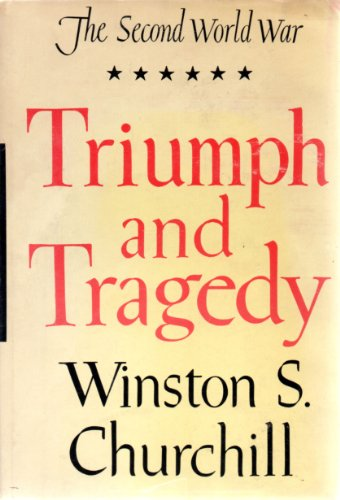 9780395075401: The Second World War, Volume 6: Triumph and Tragedy